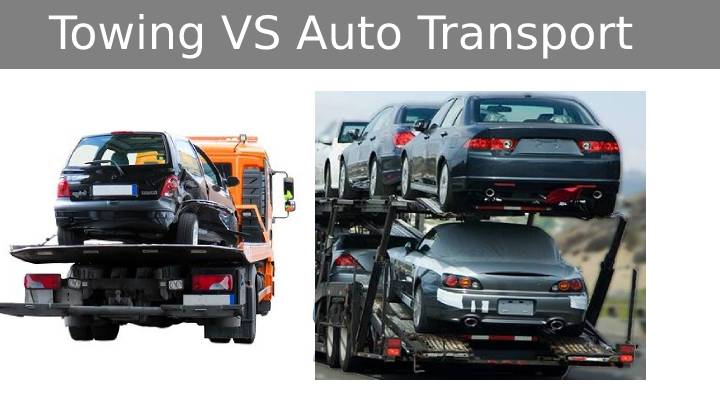 Difference Beween Towing and Car Shipping